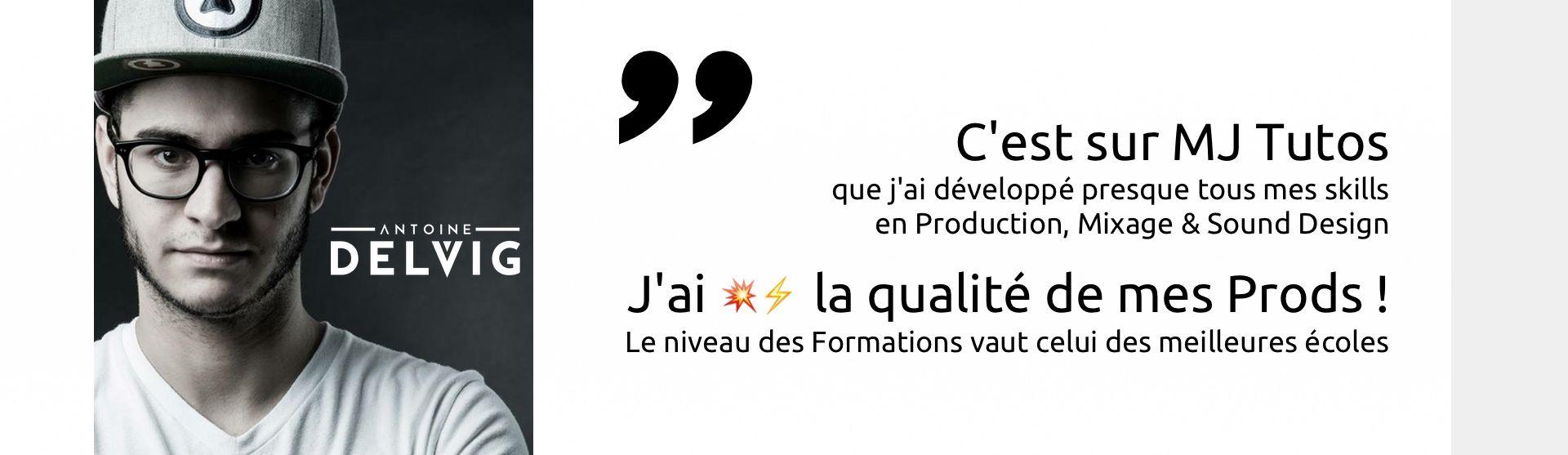Antoine Delvig recommande MJ Tutoriels<span></span>